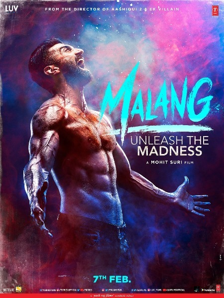 Aditya Roy Kapur starrer Malang Movie Poster