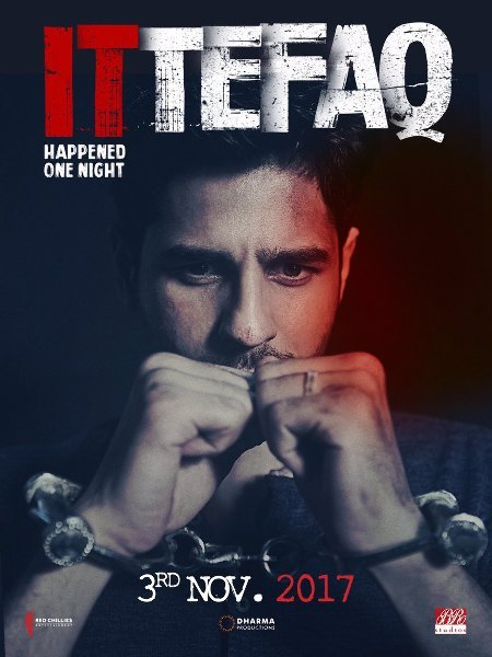 Sidharth Malhotra Ittefaq Movie Poster First Look  1